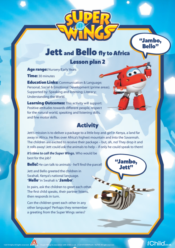 Super Wings: Lesson Plan 2, Jett and Bello fly to Africa