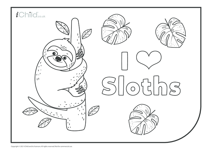 Thumbnail image for the I Love Sloths Colouring in Picture activity.