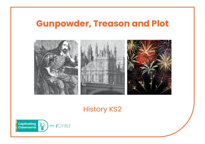 Thumbnail image for the Gunpowder, Treason & Plot: Historical Story activity.