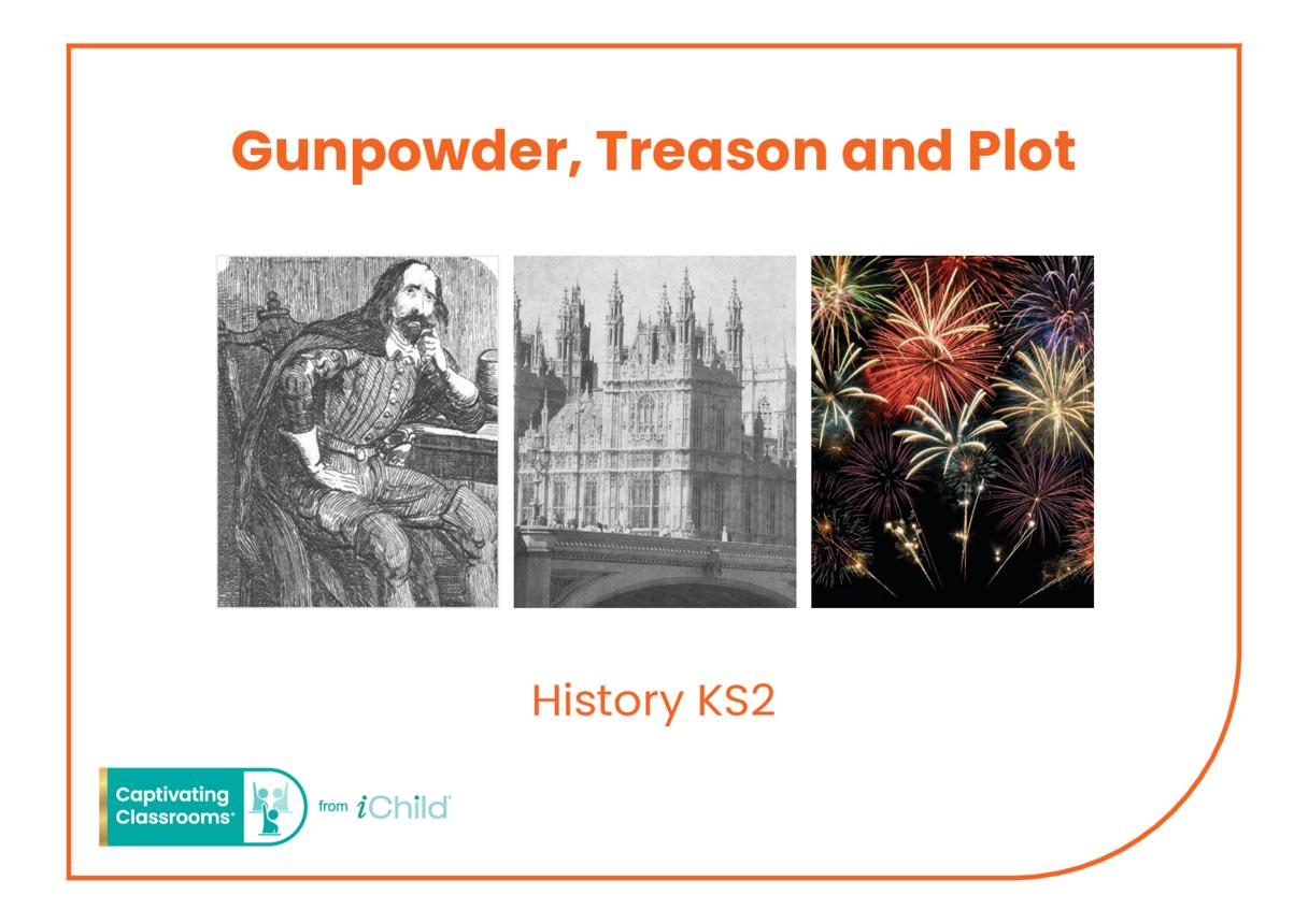Gunpowder, Treason & Plot: Historical Story