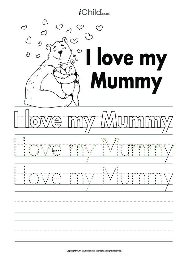 I Love My Mummy Handwriting Practice Sheet