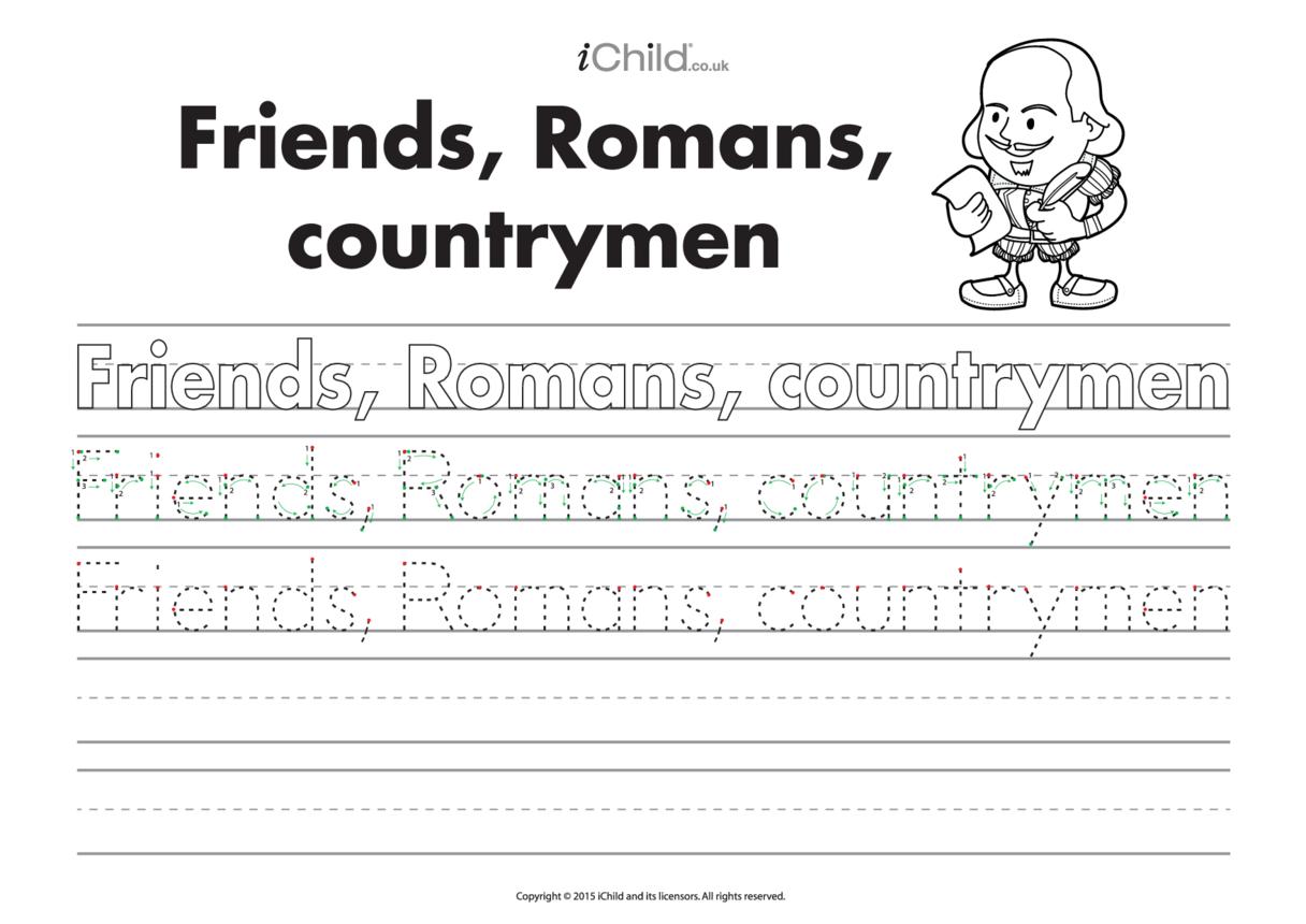 Friends, Romans, Countrymen: Handwriting Practice