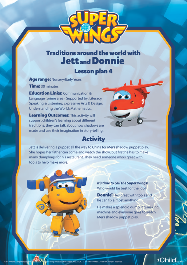 Super Wings: Lesson Plan 4, Traditions Around the World with Jett and Donnie