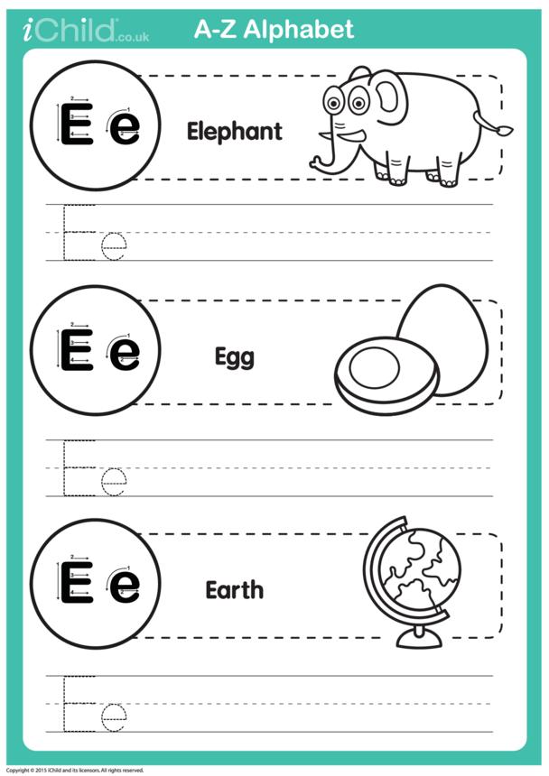 E: Write the letter E